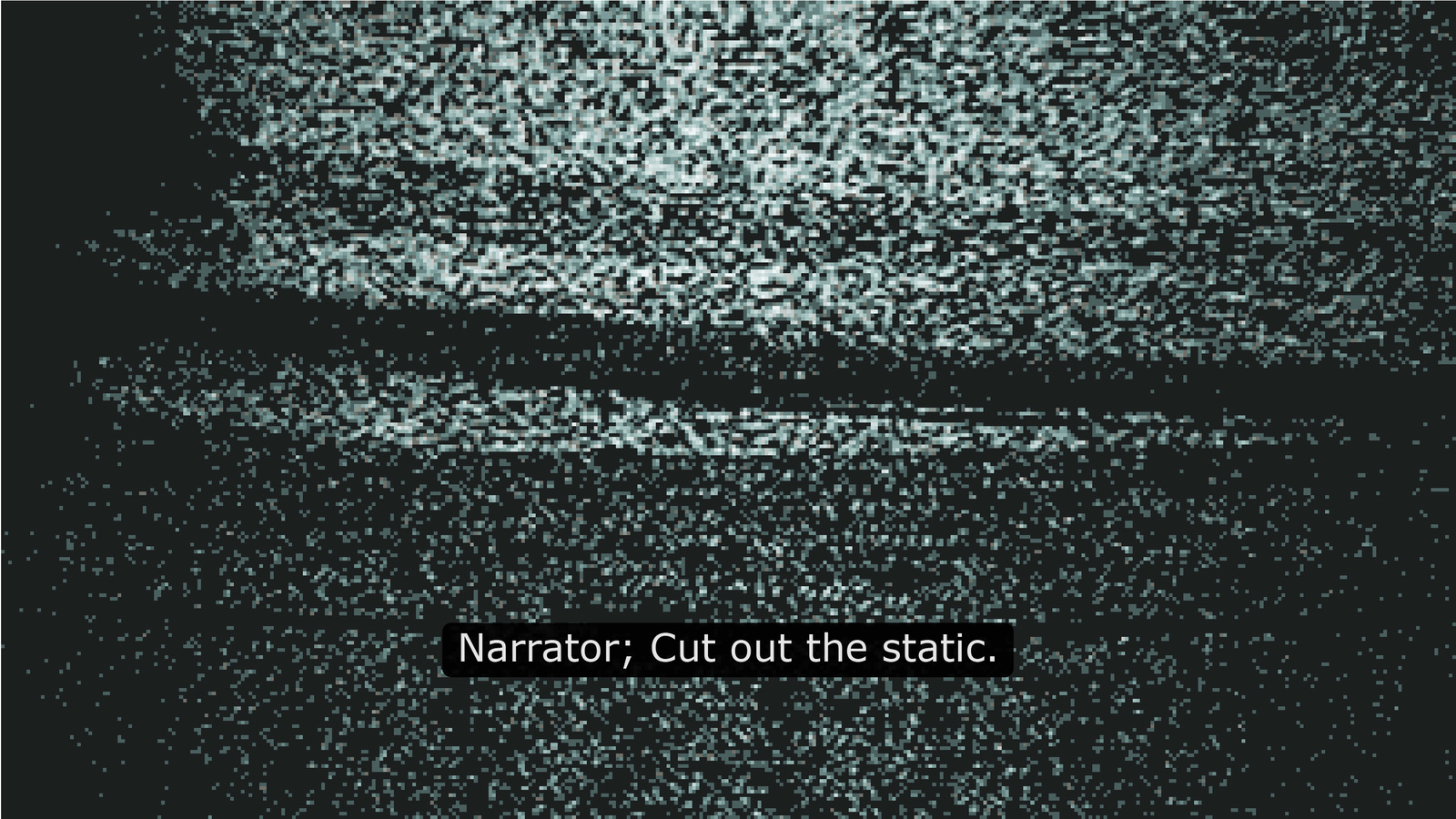 Cut Out the Static